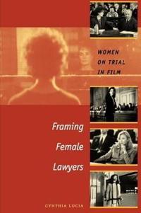 Framing Female Lawyers