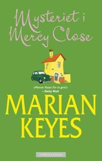 Mysteriet i Mercy Close - Marian Keyes | Inprintwriters.org