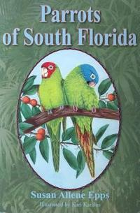 Parrots of South Florida