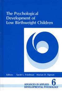 The Psychological Development of Low-Birthweight Children