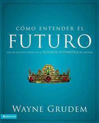 Cómo entender el futuro / Making Sense of the Future