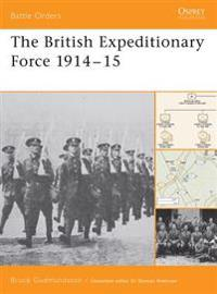 The British Expeditionary Force 1914–15