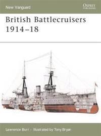 British Battlecruisers 1914-18