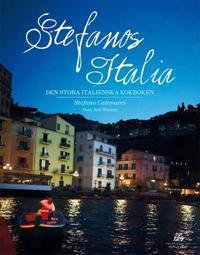 Stefanos Italia : den stora italienska kokboken