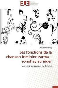 Les Fonctions de la Chanson Feminine Zarma Songhay Au Niger