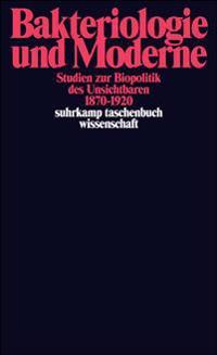 Bakteriologie und Moderne