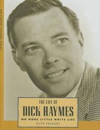The Life of Dick Haymes