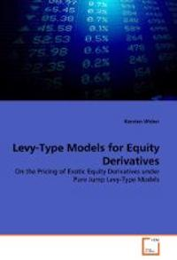 Levy-Type Models for Equity Derivatives