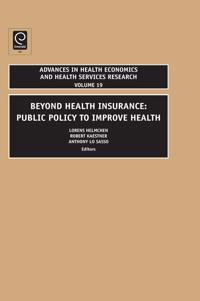 Beyond Health Insurance: Public Policy to Improve Health