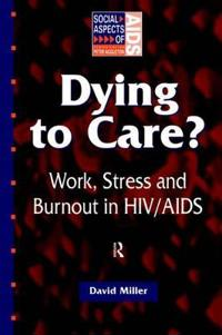 Dying to Care