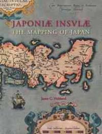 Japoniae insulae: The Mapping of Japan