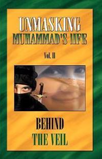 Unmasking Muhamad's Life