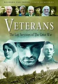 Veterans: The Last Survivors of the Great War