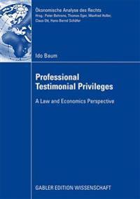 Professional Testimonial Privileges