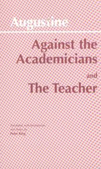 Against the Academicians and the Teacher
