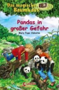 Das magische Baumhaus 46. Pandas in großer Gefahr
