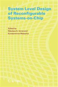 System Level Design of Reconfigurable Systems-on-chips