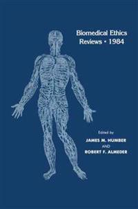Biomedical Ethics Reviews * 1984