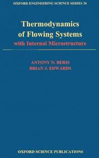 Thermodynamics of Flowing Systems