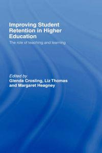 Improving Student Retention in Higher Education