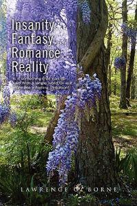 Insanity, Fantasy, Romance, Reality