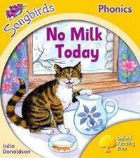 Oxford Reading Tree Songbirds Phonics: Level 5: No Milk Today