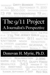 The 9/11 Project: A Journalist's Perspective