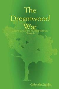 The Dreamwood War