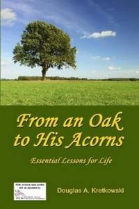 From an Oak to His Acorns