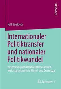 Internationaler Politiktransfer Und Nationaler Politikwandel