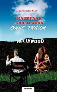 Traumpaar Von Hollywood - Ohne Traum
