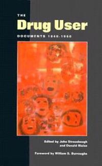 Drug User Documents 1840-1960