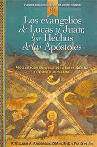 Los evangelios de Lucas y Juan / The Gospels of Luke and John