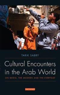 Cultural Encounters in the Arab World