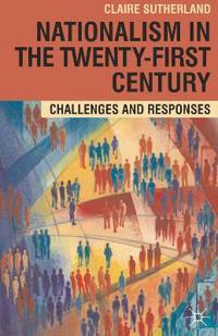 Nationalism in the Twenty-First Century