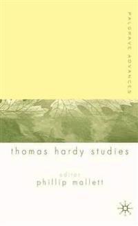 Palgrave Advances in Thomas Hardy Studies