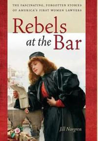Rebels at the Bar