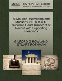 St Maurice, Helmkamp and Musser V. N L R B U.S. Supreme Court Transcript of Record with Supporting Pleadings