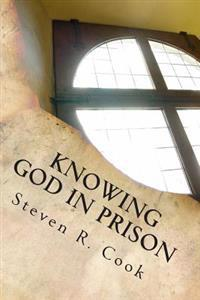 Knowing God in Prison