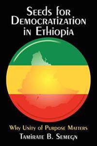 Seeds for Democratization in Ethiopia