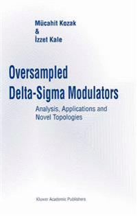 Oversampled Delta-Sigma Modulators