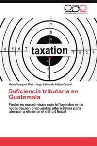Suficiencia Tributaria En Guatemala