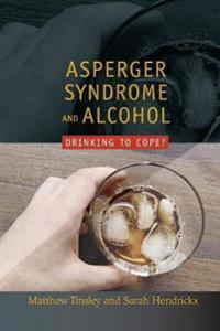 Asperger's Syndrome and Alcohol