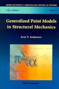 Generalized Point Models in Structural Mechanics