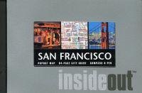 San Francisco Insideout [With PenWith Popout MapWith Compass]