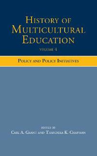 History of Multicultural Education Volume 4