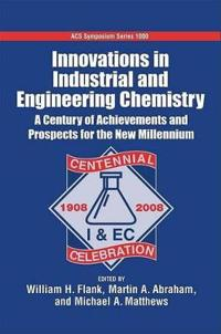 Innovations in Industrial and Engineering Chemistry
