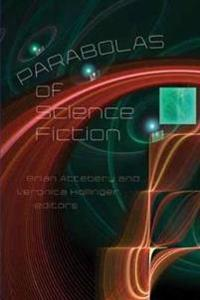 Parabolas of Science Fiction