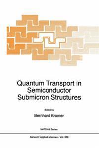 Quantum Transport in Semiconductor Submicron Structures