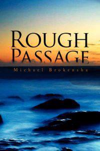 Rough Passage